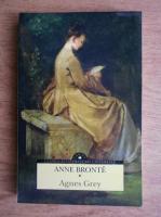 Anticariat: Anne Bronte - Agnes Grey