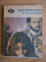 Anticariat: Camilo Castelo Branco - Un om de onoare