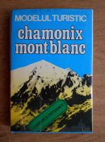 Anticariat: Carmen D. Petrescu - Modelul turistic. Chamonix Mont Blanc