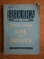 Anticariat: Charles Dickens - Note din America