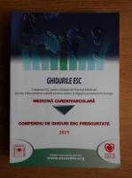 Compendiu de ghiduri ESC prescurtate 2015. Medicina cardiovasculara