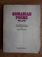 Dan Dutescu - Romanian poems. An anthology of verse selected and translated