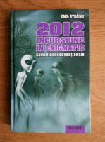 Anticariat: Emil Strainu - 2012 incursiune in enigmatic. Eseuri nonconventionale
