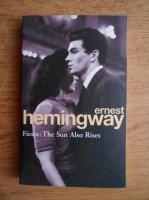 Ernest Hemingway - Fiesta. The sun also rises