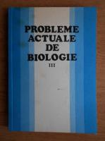 Eugen A. Pora - Probleme actuale de biologie (volumul 3)