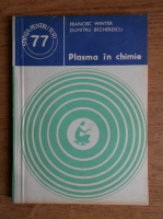 Anticariat: Francisc Winter - Plasma in chimie