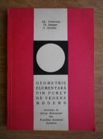 Gh. Vranceanu - Geometrie elementara din punct de vedere modern