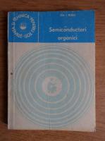 Anticariat: Gheorghe Ioan Rusu - Semiconductori organici
