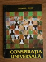 Anticariat: Gheorghe Jurma - Conspiratia universala