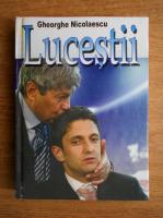 Anticariat: Gheorghe Nicolaescu - Lucestii