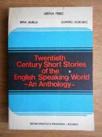 Hertha Perez - Twentieth century short stories of the English speaking world