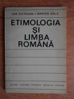 Ion Coteanu - Etimologia si limba romana