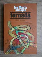 Anticariat: Ion Marin Almajan - Tornada