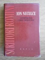 Anticariat: Ion Neculce - Letopisetul Tarii Moldovei si o sama de cuvinte