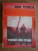 Anticariat: Ion Vinea - Venin de mai