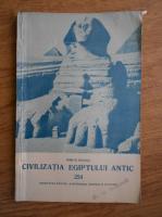 Anticariat: Iorgu Stoian - Civilizatia Egiptului antic