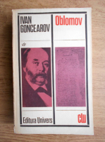 Anticariat: Ivan Goncearov - Oblomov