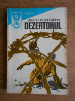 Anticariat: Jean Louis Lafitte - Dezertorul