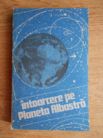 Lucian Hanu - Intoarcere pe Planeta Albastra
