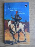 Luis Garcia Jambrina - Vise paralele