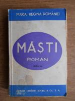 Maria Regina Romaniei - Masti