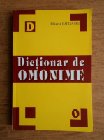 Anticariat: Mihaela Gaitanaru - Dictionar de omonime