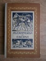 Anticariat: Mihail Sadoveanu - Alexandria. Esopia