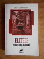 Mircea Platon - Elitele si constiinta nationala