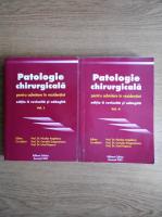 Anticariat: Nicolae Angelescu - Patologie chirurgicala pentru admitere in rezidentiat (2 volume)