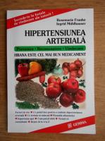 Anticariat: Rosemarie Franke - Hipertensiunea arteriala. Prevenire, recunoastere, vindecare