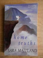 Sara Maitland - Home truths