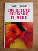 Anticariat: Sofia Obreja - 130 de retete culinare cu mere