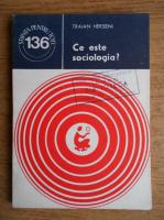 Anticariat: Traian Herseni - Ce este sociologia?