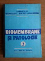 Valeriu Rusu - Biomembrane si patologie (volumul 2)