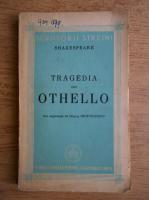 Anticariat: William Shakespeare - Tragedia lui Othello (1943)