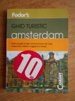 Amsterdam. Ghid turistic al celor mai bune locuri din oras: restaurante, hoteluri, magazine si muzee