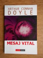 Arthur Conan Doyle - Mesajul vital