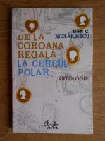 Anticariat: Dan Mihailescu - De la coroana regala la Cercul Polar