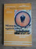 Anticariat: Felicia Munteanu - Minunile spiritului. Forta gandului si a sufletului
