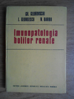 Anticariat: Gheorghe Gluhovschi - Imunopatologia bolilor renale