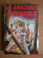Anticariat: Greta Frobe - Les amazones de Koursk