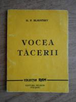 Anticariat: H. P. Blavatsky - Vocea tacerii