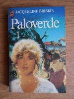 Jacqueline Briskin - Paloverde (volumul 1)