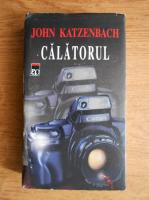 John Katzenbach - Calatorul
