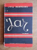 Anticariat: Liviu Rebreanu - Jar (1941)