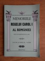 Memoriile Regelui Carol I al Romaniei, de un martor ocular (volumul 8)