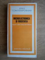 Microelectronica si societatea. Raport catre Clubul de la Roma