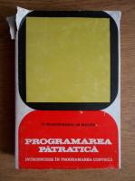 Mihail Dragomirescu, Mircea Malita - Programarea patratica. Introducere in programarea convexa
