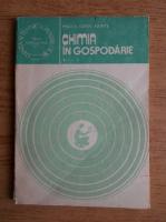 Anticariat: Mircea Sorin Axinte - Chimia in gospodarie (volumul 2)