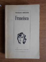Nicolae Breban - Francisca